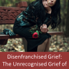 Thumbnail image for Disenfranchised Grief