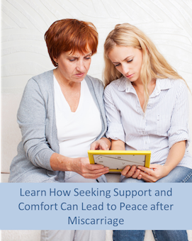 miscarriage support and comfort