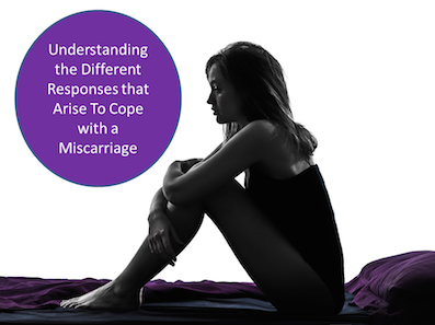 Understanding the Different Responses To Coping with a Miscarriage